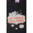 Camiseta Que Traballe Cristo Bendito